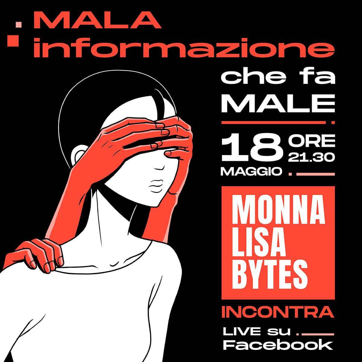 Monnalisa_Bytes_Diretta_Facebook_Mala_Informazione